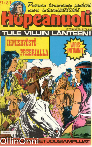 Hopeanuoli 21/81 - Ihmisryöstö preerialla, Hannele Willberg