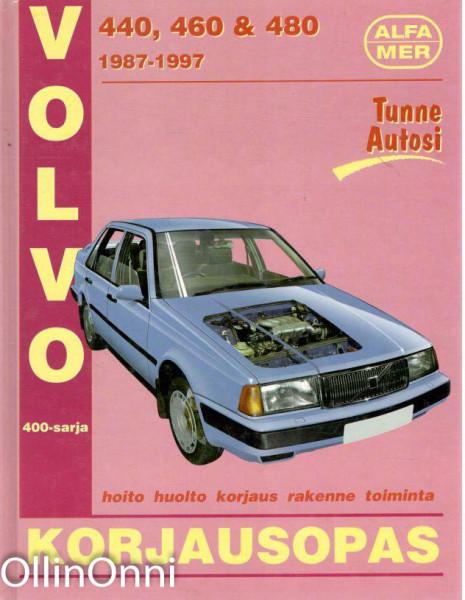 Volvo 440, 460 & 480 1987-1997 : korjausopas, A. K. Legg