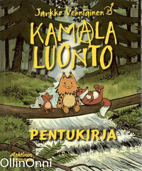 Kamala luonto : lapsuus, Jarkko Vehniäinen