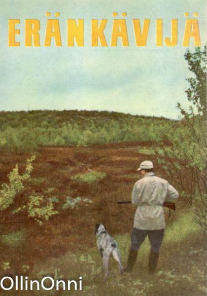 Eränkävijä 1957, Yrjö Ylänne