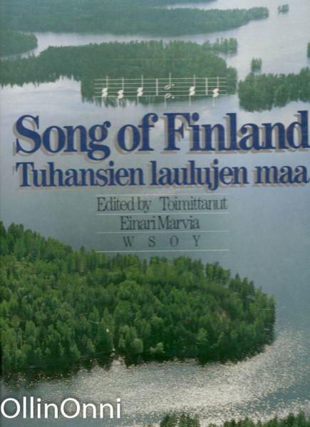Song of Finland = Tuhansien laulujen maa : lauluja Suomesta, Einari Marvia