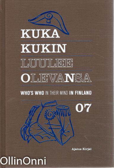 Kuka kukin luulee olevansa 07 = Who's who in their mind in Finland 07, Mikko Metsämäki