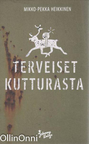 Terveiset Kutturasta, Mikko-Pekka Heikkinen