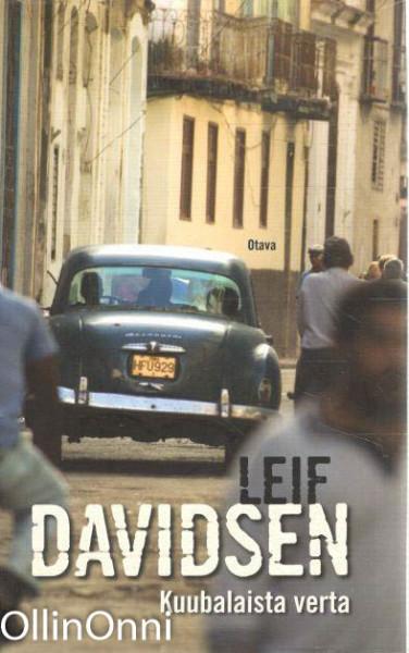 Kuubalaista verta, Leif Davidsen