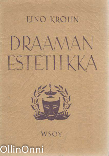 Draaman estetiikka, Eino Krohn