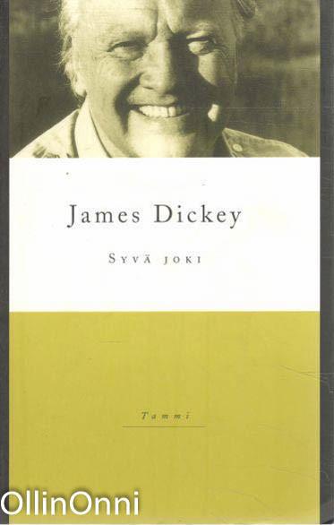 Syvä joki, James Dickey