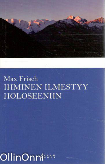 Ihminen ilmestyy holoseeniin, Max Frisch