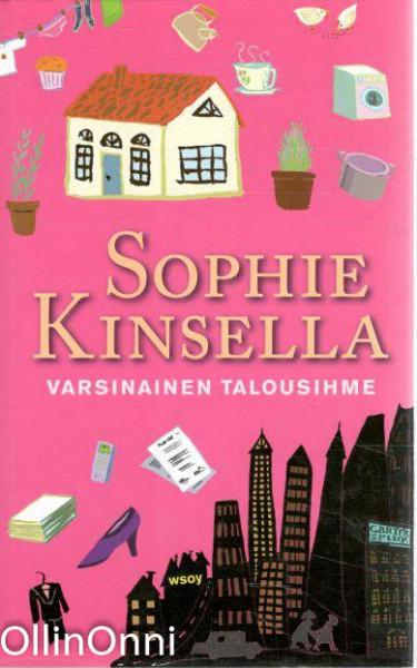 Varsinainen talousihme, Sophie Kinsella