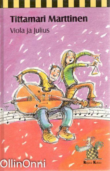 Viola ja Julius, Tittamari Marttinen