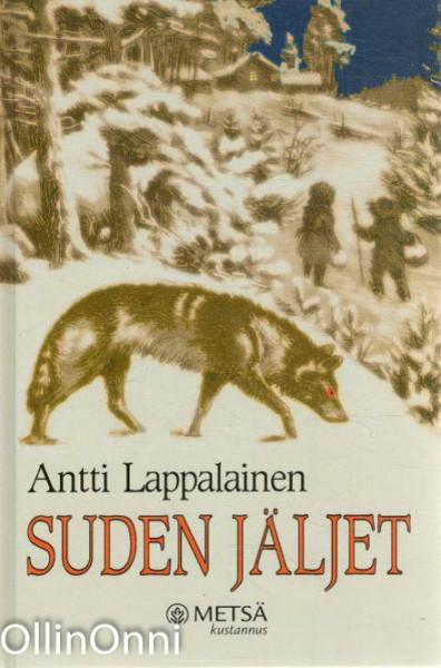 Suden jäljet, Antti Lappalainen