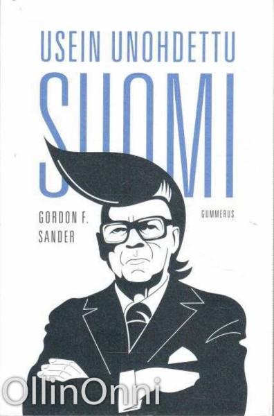Usein unohdettu Suomi, Gordon F. Sander
