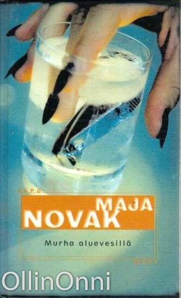 Murha aluevesillä, Maja Novak