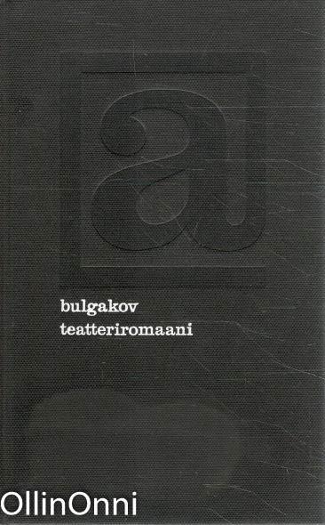 Teatteriromaani, Mihail Bulgakov