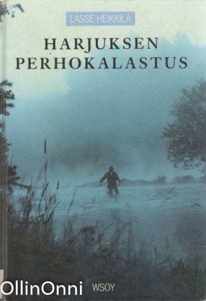 HARJUKSEN PERHOKALASTUS, Lasse Heikkilä