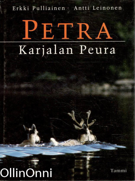 Petra : Karjalan peura, Erkki Pulliainen