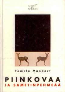 Piinkovaa ja sametinpehmeää, Pamela Mandart