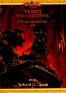 Veren valtakunta, Richard A. Knaak