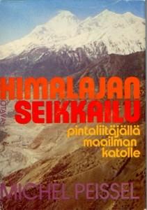 Himalajan seikkailu : pintaliitäjällä maailman katolle, Michel Peissel