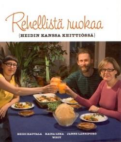 Rehellistä ruokaa : Heidin kanssa keittiössä, Heidi Hautala