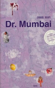 Dr. Mumbai, Jukka Behm