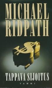 Tappava sijoitus, Michael Ridpath