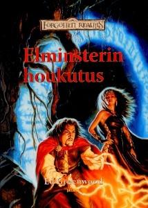 Elminsterin houkutus, Ed Greenwood