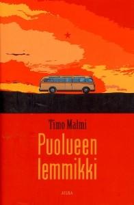Puolueen lemmikki, Timo Malmi
