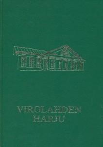 Virolahden Harju : juhlakirja Harjun koulujen 100-vuotisen toiminnan johdosta, Martti Favorin