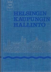 Helsingin kaupungin hallinto, Sulo Hellevaara