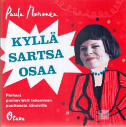 Kyllä Sartsa osaa : parhaat puuhavinkit tekemisen puutteesta kärsiville, Paula Noronen