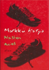 Naisten mies, Markku Karpio