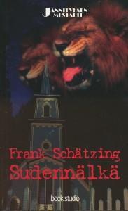 Sudennälkä, Frank Schätzing