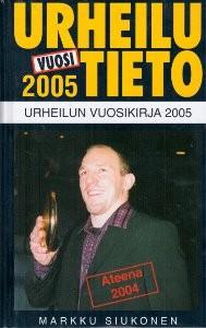 Urheilutieto : vuosi 2005 : urheilun vuosikirja, Markku Siukonen