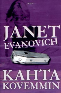 Kahta kovemmin, Janet Evanovich