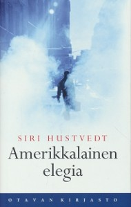 Amerikkalainen elegia, Siri Hustvedt