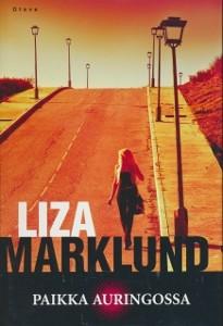 Paikka auringossa, Liza Marklund