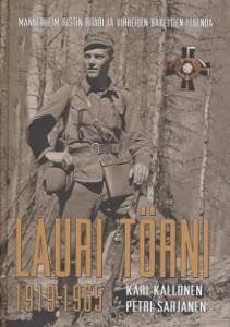 Lauri Törni 1919-1965 : Mannerheim-ristin ritari ja vihreiden barettien legenda, Kari Kallonen