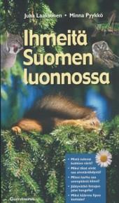 Ihmeitä Suomen luonnossa, Minna Pyykkö
