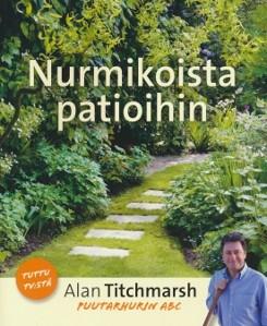 Nurmikoista patioihin, Alan Titchmarsh