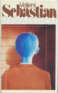 Veljeni Sebastian, Annika Idström