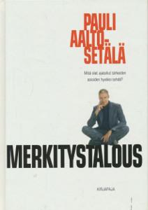 Merkitystalous, Pauli Aalto-Setälä