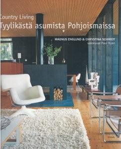Country living : tyylikästä asumista pohjoismaissa, Magnus Englund