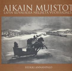 Aikain muistot, Heikki Annanpalo