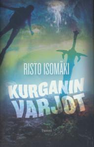 Kurganin varjot, Risto Isomäki