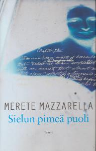 Sielun pimeä puoli : Mary Shelley ja Frankenstein, Merete Mazzarella