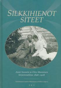 Silkkihienot siteet : Anni Swanin ja Otto Mannisen kirjeenvaihtoa 1898-1908, Anni Swan