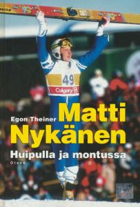 Matti Nykänen : huipulla ja montussa, Egon Theiner