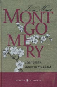 Marigoldin lumottu maailma, L. M. Montgomery