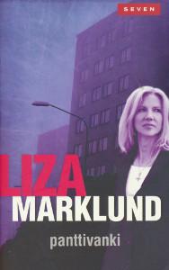 Panttivanki, Liza Marklund