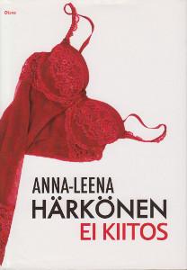 Ei kiitos, Anna-Leena Härkönen